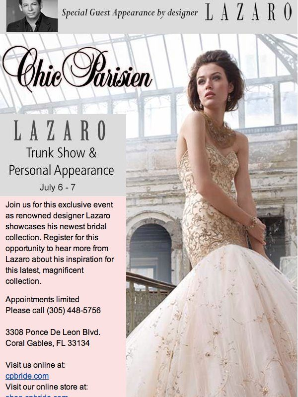 LAZARO TRUNK SHOW JULY 6-7 In Miami